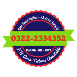 Best Home Tuition in F.B Area, Home Tutor in F.B Area - 03222334352
