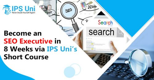 Become-an-SEO-Executive-in-8-Weeks-via-IPS-Unis-Short-Course